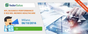 KPI, Business Performance Management e ROI nel mondo Healthcare