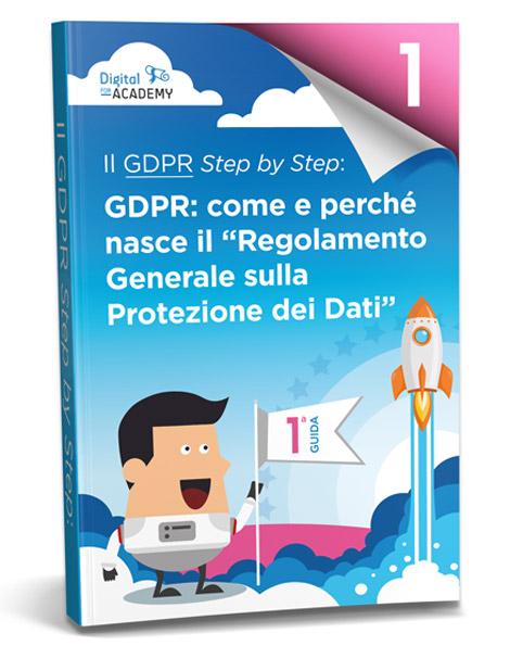 Guida sul GDPR: cosa è il nuovo Regolamento Europeo sulla Protezione dei Dati