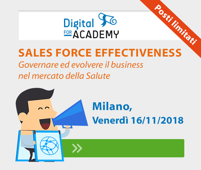 SALES FORCE EFFECTIVENESS. Governare ed evolvere il business nel mercato della salute